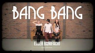 Bang Bang by Will.I.Am - Eller Bonifacio Choreography
