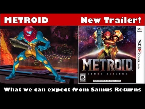 Brand new Metroid Samus Returns Trailer! What to expect from the game!