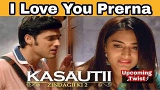 Kasauti Zindagi Kay 2 सभी के सामने अनुराग ने प्रेरणा को I Love You कहा Upcoming twist |