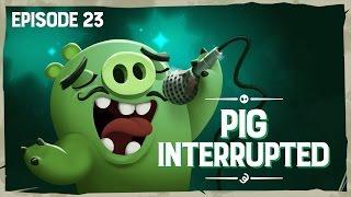 Piggy Tales: Pig Interrupted - Ep23, S3