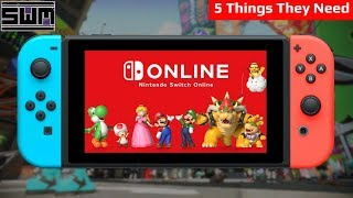 Five Things The Nintendo Switch Online NEEDS