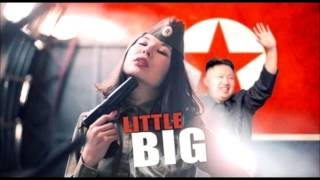 LITTLE BIG - We will push the button [4 Hours]