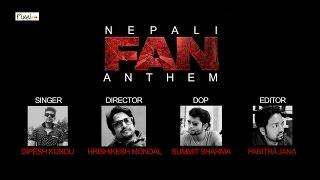 Nepali FAN Song Anthem  | Jabra Fan | Shah Rukh Khan | Dipesh Kundu | #FanAnthem | Pixel Studio