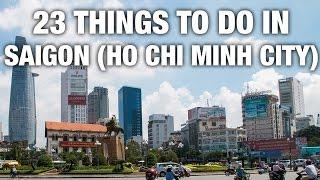 23 Things To Do In Saigon (Ho Chi Minh City) Vietnam