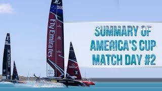 Summary Of Day 2 America's Cup Match, June 18 2017
