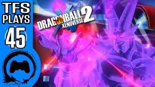 DRAGON BALL XENOVERSE 2 Part 45 - TFS Plays - TFS Gaming