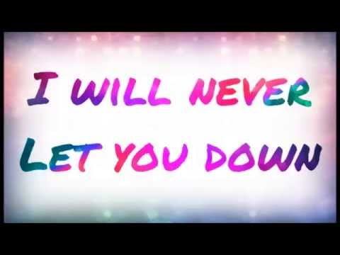 Rita Ora-I Will Never Let You Down Lyric Video
