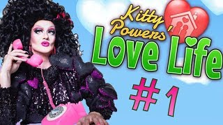 Kitty Powers' LOVE LIFE - The Love Village!!! #1