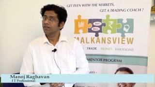 Malkansview - Mentor Student - Manoj Raghavan, IT Professional