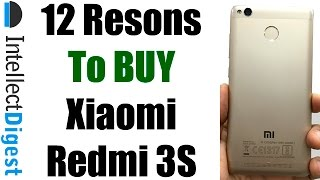 Xiaomi Redmi 3S Review With 12 Reasons To Buy Redmi 3S | Intellect Digest