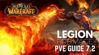 WoW - Fire Mage Guide / Rotation (Legion Patch 7.2)