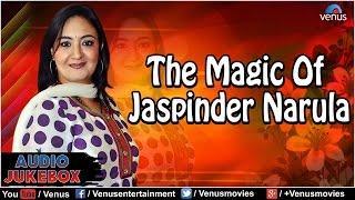 The Magic Of Jaspinder Narula : Blockbuster Hits    Audio Jukebox