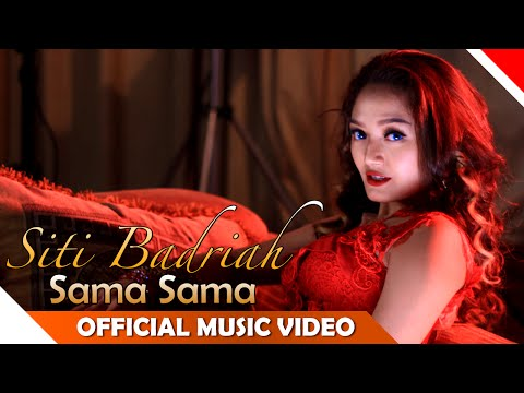 Xxx Mp4 Siti Badriah Sama Sama Official Music Video NAGASWARA 3gp Sex