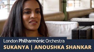 Sukanya development, Anoushka Shankar