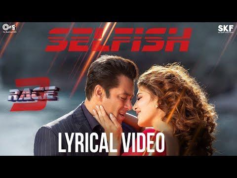 Xxx Mp4 Selfish Song With Lyrics Race 3 Salman Khan Bobby Jacqueline Atif Aslam Iulia Vishal 3gp Sex