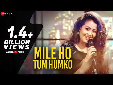 Mile Ho Tum Reprise Version Neha Kakkar Tony Kakkar Fever