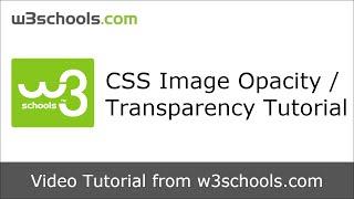 W3Schools CSS Image Transparency Tutorial