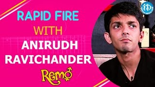 Rapid Fire With Anirudh Ravichander | Remo Movie || Talking Movies With iDream