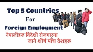 Top 5 Countries for Foreign Employment for Nepalese. (2051-2072)
