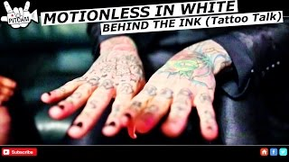 """MOTIONLESS IN WHITE Behind The Ink with Chris """"Motionless"""" Cerulli 