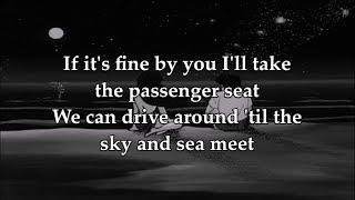 Passenger Seat Lyrics // Clueless Kit ft. Kora