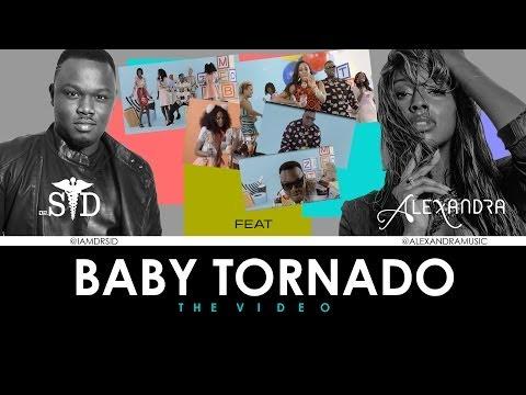 Dr SID - Baby Tornado Remix ft Alexandra Burke