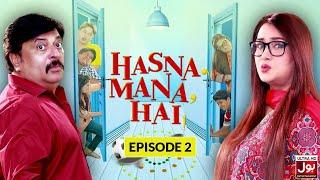 Hasna Mana Hai Episode 02   Pakistani Drama   Sitcom   9th December 2018   BOL Entertainment
