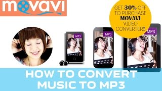 How to Convert Music to MP3 Using Movavi Video Converter (30% DISCOUNT!)