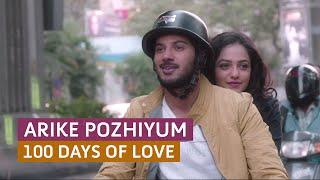 'Arike Pozhiyum' 100 Days of Love - Official Full Video Song HD | Kappa TV