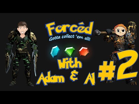 Forced: Co-Op Campaign with Adam & Al - Part 2