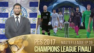 [TTB] PES 2017 - Master League Ep 39 - Champions League Final! - Manager Offers & More!