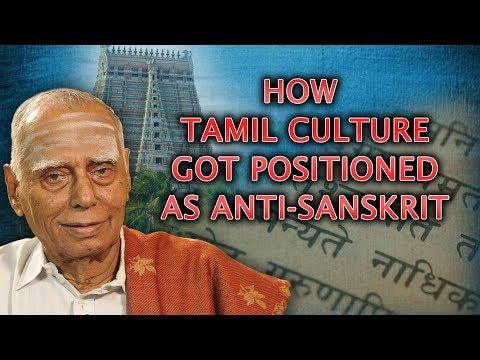 Xxx Mp4 Dr Nagaswamy Explains How Why Tamil Culture Got Positioned As Anti Sanskrit 3gp Sex