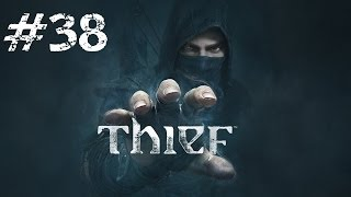 Let's Play Thief - Part 38