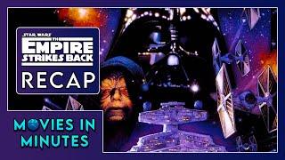 Star Wars: Episode V - The Empire Strikes Back in 4 minutes (Movie Recap)