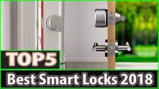 Best Smart Lock 2018 - Best Smart Lock For Home