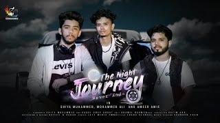 The Night Journey   New Mashup   Shiya Muhammed   Mohammed Ali   Ameer Amie   Zai Entertainments