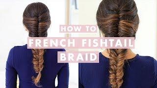 HOW TO: French Fishtail Braid Hair Tutorial | Luxy Hair