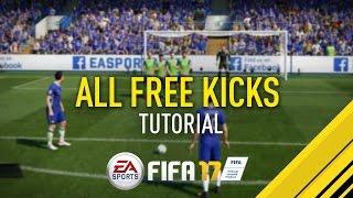 FIFA 17 | ALL FREE KICKS TUTORIAL | PS4/XBOX ONE