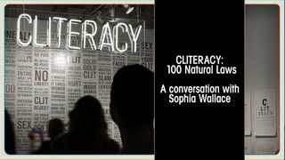 CLITERACY: 100 Natural Laws, a conversation with Sophia Wallace