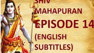 Shiv Mahapuran with English Subtitles - Episode 14 I Devarshi Narad Moh Bhang ~ Narad's illusion