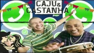 (JS) Caju e Castanha,o papo no whatsapp, música inédita,lançamento