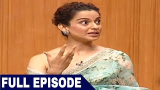Kangana Ranaut in Aap Ki Adalat (Full Interview)