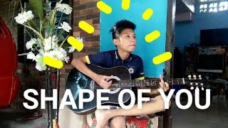 Shape of you - FILIPINO GUITAR FINGERSTYLE