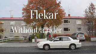 Flekar - Without a Rider (Official Video)