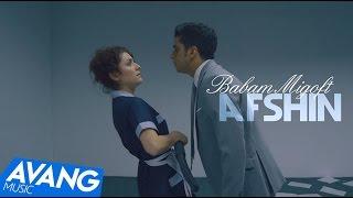 Afshin - Babam Migoft OFFICIAL VIDEO HD