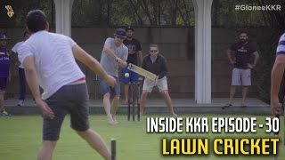 Lawn Cricket   Inside KKR - Episode 30   VIVO IPL 2016