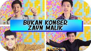 BUKAN KONSER ZAYN MALIK ft. @ChandraLiow @Benakribo [Vlog #4]