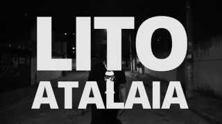 Lito Atalaia - Eles Dizem [Videoclipe Oficial]