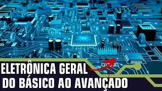 LANÇAMENTO DO CURSO DE ELETRÔNICA COMPLETO | LIVE EDITADA.