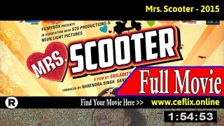 Watch: Mrs. Scooter (2015) Full Movie Online
